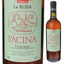 【6本〜送料無料】ラ ローザ ディ パーチナ 2015 750ml [ロゼ]La Rosa Di Pacina Pac