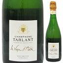【送料無料】シャンパーニュ ラ ヴィーニュ ダンタン 2002 タルラン 750ml [発泡白]Champagne La Vigne d'Antan Tarlant