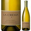 【6本〜送料無料】モントレー シャルドネ 2014 ラ クレマ 750ml [白]Monterey Chardonnay La Crema