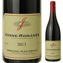【6本〜送料無料】ヴォーヌ ロマネ 2013 ジャン グリヴォ 750ml [赤]Vosne-Romanee Jean Grivot