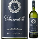 【6本〜送料無料】クラレンドル ブラン 2017 (クラレンス ディロン ワインズ) 750ml 白 Clarendelle Blanc By Chateau Haut Brion Clarence Dillon Wines