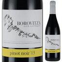 ショッピングビッツ 【6本〜送料無料】[10月2日(金)以降発送予定]ピノノワール 2015 ボロヴィッツァ 750ml [赤]Pinot Noir Borovitza [自然派]