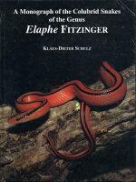 Monograph Of The Colubrid Snakes Of The Genus Elaphe Fitzinger・蛇に関する専攻論文 ECOユニバース(エコユニバース)