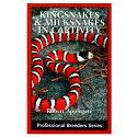 Kingsnakes and Milksnakes キングスネークとミルクスネークの飼育と繁殖 ECOユニバース(エコユニバース)