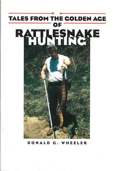【送料激安】Tales from the Golden Age of Rattlesnake Hunting ・ ガラガラヘビハンティング(ECOユニバース)