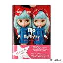 【ゆうパケット配送】Blythe Me&My Blythe the fans'collection vol.2 『Me&My Bythe』第2弾!!世界中で愛されているファッションドール『ブライス』とオーナー大集合!私とブライスはいつでも一緒!世界中のオーナーをご紹介! リズビバーチェ LizVivace