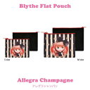 """Blythe ブライス Sサイズフラットポーチ Blythe Ssize Flat Pouch """"Allegra Champagne"""" """"Inside Alice"""" """"Blythe Lovely Collection"""" リズビバーチェ LizVivace"""