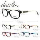 ショッピングフレーム ダズリン メガネフレーム おしゃれ老眼鏡 PC眼鏡 スマホめがね 伊達メガネ リーディンググラス 眼精疲労 dazzlin 伊達 眼鏡 DZF2535 全4カラー レディース ファッションメガネ