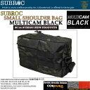 SUBROC(サブロック)スモールショルダーバッグマルチカム ブラック02P03Sep16