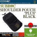 """SUBROC(サブロック)ショルダーポーチ """"プラス""""ブラック02P03Sep16"""