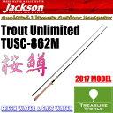 б№2017 NEWб№Jackson (е╕еуепе╜еє)Trout Unlimited(е╚ещеже╚ евеєеъе▀е╞е├е╔)TUSC-862Mб┌е╚ещеже╚еэе├е╔б█б┌╖╠╬оеэе├е╔б█б┌е┘еде╚енеуе╣е╞егеєе░ете╟еыб█б╠╩м╬рбзеыевб╝е╒еге├е╖еєе░б═02P03Sep16