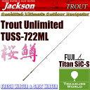 ★予約商品★●2018 NEW●Jackson (ジャクソン)Trout Unlimited(トラウト アンリミテッド)TUSS-722ML【トラウトロッド】【渓流ロッド】【スピニングモデル】〔分類:ルアーフィッシング〕
