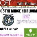 Bill Ballan(ビル バラン)THE MIDGE HEIRLOOM(ミッジヘアルーム)GD/BK #1・#2【フライ リール】〔分類:フライ フィッシン...