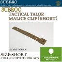SUBROC(サブロック)タクティカルテイラーマリス クリップコヨーテブラウン02P03Sep16