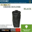 SUBROC(サブロック)ドリンクホルダーブラック02P03Sep16