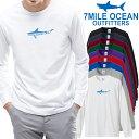 ショッピングTシャツ メンズ Tシャツ 長袖 ロングTシャツ ロンt プリント アメカジ 大きいサイズ 7MILE OCEAN サメ シャーク