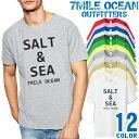 7MILE OCEAN Tシャツ メンズ 半袖 カットソー アメカジマリン 海 サーフィン フィッシング 人気ブランド アウトドア ストリート 大き目 大きいサイズ ビックサイズ対応 12色