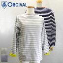 ショッピング送料 Orcival【オーチバル】フリースライニング バスクシャツ (メンズ・レディース)【RC-9104】【楽ギフ_包装】【楽ギフ_メッセ入力】