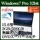 ★富士通 FMVA10034P LIFEBOOK A574/MX Windows 7 Celeron 標準2GB 500GB DVDスーパーマルチドライブ 15.6型 Microsoft Office Personal 2013