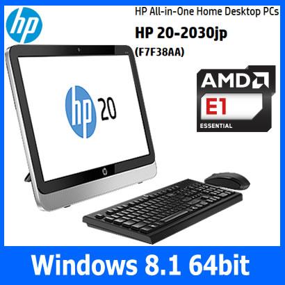 【あす楽対応】【新品】HP 20-2030jp F7F38AA-AAAA HDD1TB ヒューレットパッカード デスクトップPC...