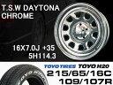 T.S.W DAYTONA [CHROME] 16X7.0J +35 5H114.3 + TOYO H20 ホワイトレター 215/65/16C 109/107R