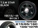 T.S.W STAR [BLACK] 16X7.0J +35 6H139.7 + TOYO H20 ホワイトレター 215/65/16C 109/107R