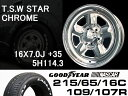 T.S.W STAR [CHROME] 16X7.0J +35 5H114.3 + GOODYEAR NASCAR ホワイトレター 215/65/16C 109/107R