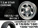 T.S.W STAR [CHROME] 16X7.0J +35 6H139.7 + GOODYEAR NASCAR ホワイトレター 215/65/16C 109/107R