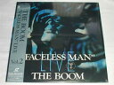 "(LD:レーザーディスク)THE BOOM ""FACELESS MAN""LIVE Vol.2【中古】"