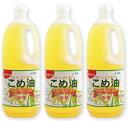 築野食品 こめ油 1500g (1.5kg) × 3本 [TSUNO]【築野 国産 こめあぶら 米油 コメ