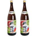 福来純 純米料理酒 1.8L (1800ml)× 2本 [白...