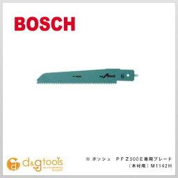 ボッシュ 電気のこぎり PFZ500E専用ブレード 木材用 (M1142H) ボッシュ BOSCH 電気のこぎり ノコギリ 鋸