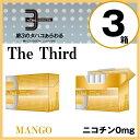 The Third ヒートスティック型加熱式タバコカートリッジ 「ザ サード」ニコチン0mg マンゴー【3個パック】