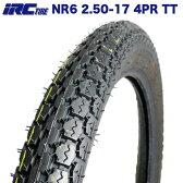 IRC製 タイヤ NR6 2.50-17 4PR TT スーパーカブ50 スーパーカブ70 スーパーカブ100 プレスカブ50 ベンリィ50S ベンリィCD50 リアタイヤ
