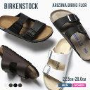 BIRKENSTOCK 【 ビルケンシュトック Arizona Birko Flor アリゾナ メンズ レディース