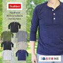 Healthknit ヘルスニット #950 3/4 Sleeve Henley Neck 7分袖 ヘンリーネック Tシャツ【あす楽対応】