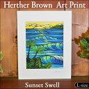 【ヘザーブラウン】【Heather Brown】ART PRINT L Sunset Swellへザー ブラウン・アートプリント【ヘザー・ブラウン】【Hawaii】【ハワイ 雑貨】【ハワイアン】【ハワイアン】【ハワイアン】