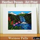 【ヘザーブラウン】【Heather Brown】2016 NEW ARTART PRINT L Waimea Fallsへザー ブラウン・アートプリント【ヘザー...