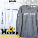 サーフアンドシー&ハーレーコラボ2018Winter メンズ ロングスリーブTシャツSURF-N-SEA Collabo HURLEY『NORTH SHORE』