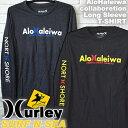 サーフアンドシー&ハーレーコラボ2018Winter メンズ ロングスリーブTシャツSURF-N-SEA Collabo HURLEY『ALOHALEIWA』