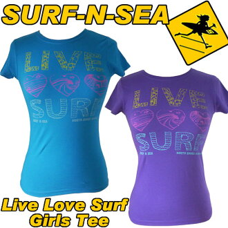 Surf and sea-Girls Live Love Surf Tee