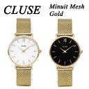 【楽天では当店のみ国内正規品】CLUSE クルース 腕時計 Minuit Mesh ゴールド 全2色