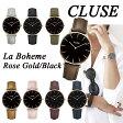 【国内正規品】CLUSE クルース 腕時計 La Boheme(ラ・ボエーム) ローズゴールド/ブラック 全8色