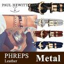 Paul Hewitt ポールヒューイット PHREPS (フェレプス) レザー アンカーブレスレット 金具色:メタル KAPTEN & SON(キャプテン&サン)好きにも
