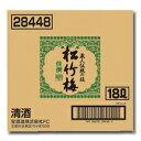 京都・宝酒造 佳撰松竹梅 バッグインボックス18L×1本