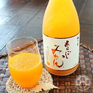 あらごし みかん 720ml【梅乃宿酒造/奈良県】