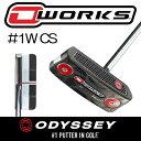 ODYSSEY【オデッセイ】O-WORKS パター【 1W CS】【日本正規品】オーワークス【センターシャフト】