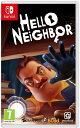 【新品 日本語対応】Hello Neighbor ハローネイバー Nintendo Switch 輸入 UK版
