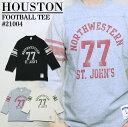 7分丈Tシャツ 2015 S/S『HOUSTON/ヒューストン』21004 FOOTBALL TEE/フットボールTシャツ -全3色-「7分丈」「アメカジ」「カジュアル」..