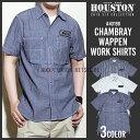 ワークシャツ 2016 S/S『HOUSTON/ヒューストン』 40199 CHAMBRAY WAPPEN WORK SHIRTS / シャンブレー ワッペン ワーク シャツ -全3色-..